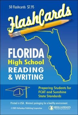 Florida High School Reading and Writing Flashcards: Preparing Students for FCAT and Sunshine State Standards