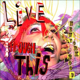 Live Through This: New York 2005