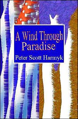 A Wind Through Paradise