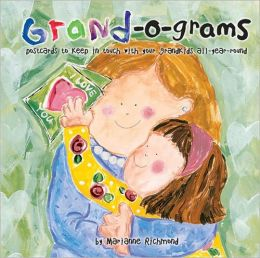 Grand-o-grams: Postcards to Keep in Touch with Your Grandkids All Year Round