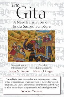 The Gita: A New Translation of Hindu Sacred Scripture