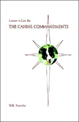 Lessons to Live By: The Canine Commandments