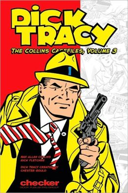 Dick Tracy; The Collins Casefiles, Volume 3