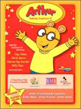 Arthur Celebrity Audiobook : Arthur Stories Read by Your Favorite Celebrities