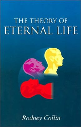 The Theory of Eternal Life