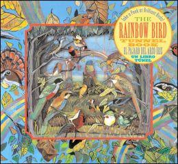 Rainbow Bird Tunnel Book: El pajaro del arco iris: un libro tunel