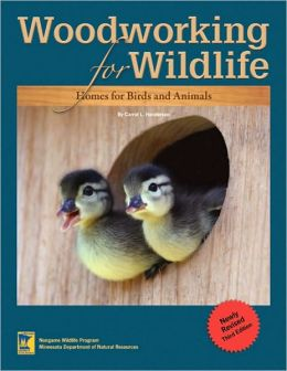 Woodworking for Wildlife