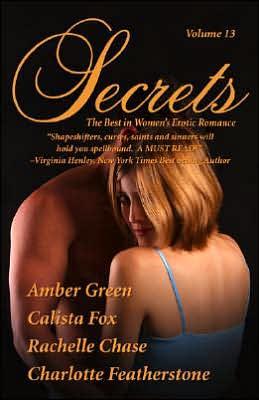 Secrets, Volume 13: The Best in Women's Erotic Romance