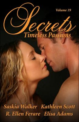 Secrets, Volume 19: Timeless Passions