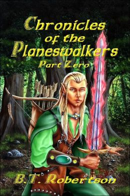 Chronicles of the Planeswalkers: Part Zero