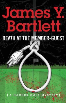 Death at the Member-Guest: A Hacker Mystery