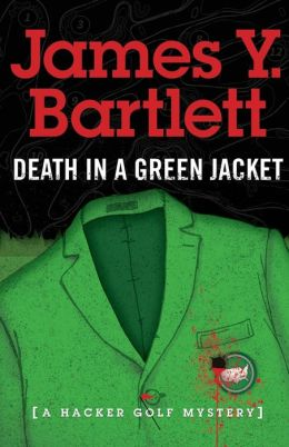 Death in a Green Jacket: A Hacker Mystery