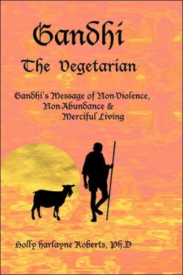 Gandhi: The Vegetarian