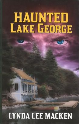 Haunted Lake George: History, Mystery and Legend
