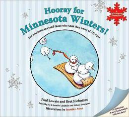 Hooray for Minnesota Winters (Revised)