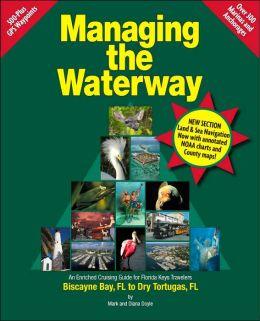 Managing the Waterway: Biscayne Bay, FL to Dry Tortugas, FL