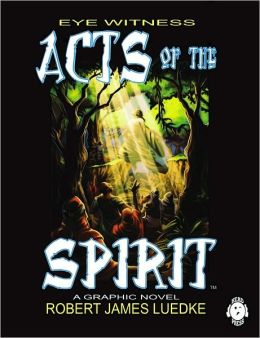 Eye Witness: Acts of the Spirit: Eye Witness (Book Two)