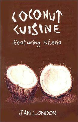 Coconut Cuisine Featuring Stevia