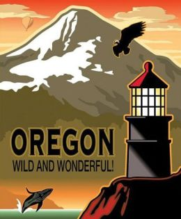 Oregon Wild and Wonderful