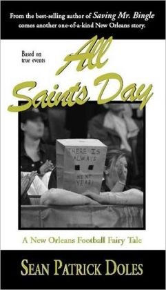 All Saints Day: A New Orleans Football Fairy Tale