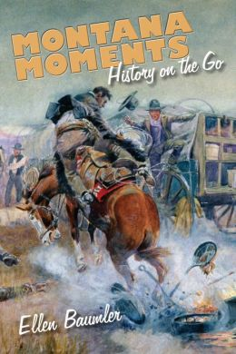 Montana Moments: History on the Go