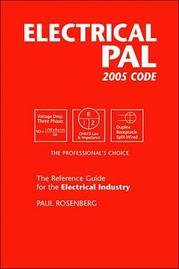 Electrical Pal 2005 Code: The Reference Guide for the Electrical Industry