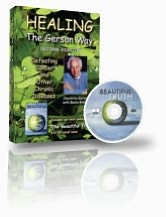 Healing the Gerson Way (with DVD): Defeating Cancer and Other Chronic Diseases