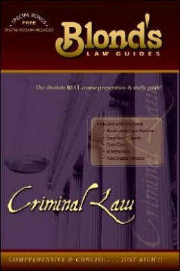 Blond's Law Guides: Criminal Law