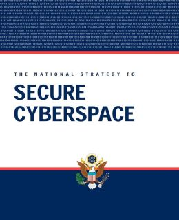 President George W. Bush: The National Strategy to Secure Cyberspace