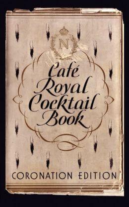 Cafe Royal Cocktail Book