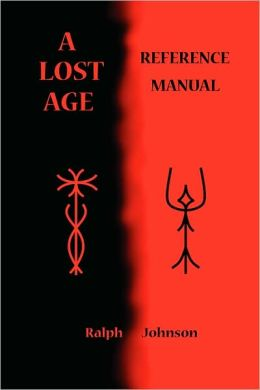 A Lost Age Reference Manual