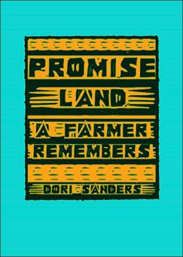 Promise Land: A Farmer Remembers