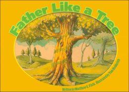Father Like a Tree