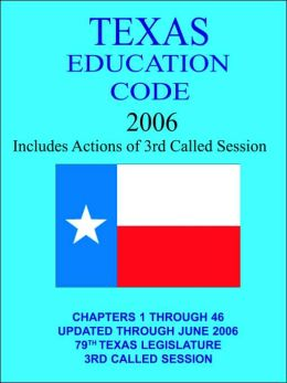 Texas Education Code 2005