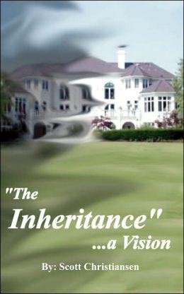 The Inheritance: A Vision