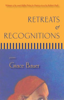 Retreats & Recognitions: Poems