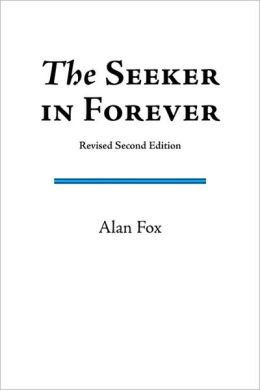 The Seeker in Forever (Revised Second Edition)