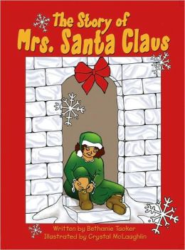 The Story of Mrs. Santa Claus