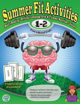 Summer Fit First to Second Grade: Keeping Children Physically and Mentally Active During the Summer