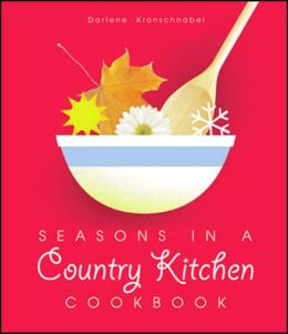 Seasons in a Country Kitchen Cookbook