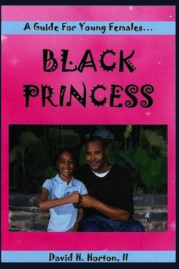 Black Princess: A Guide for Young Females