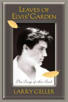 Leaves of Elvis' Garden