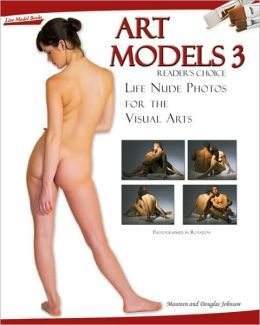 Art Models 3: Life Nude Photos for the Visual Arts