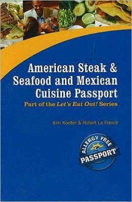 American Steak and Seafood and Mexican Cuisine Passport: Part of the Award Winning Let's Eat Out! Series