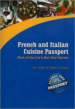 French and Italian Cuisine Passport: Part of the Award Winning Let's Eat Out! Series