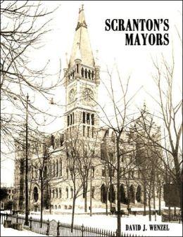 Scranton's Mayors