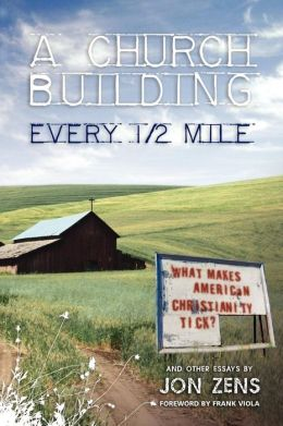 A Church Building Every 1/2 Mile: What Makes American Christianity Tick