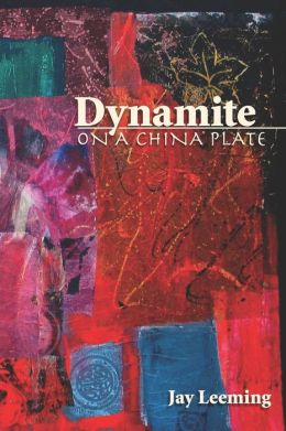 Dynamite on a China Plate