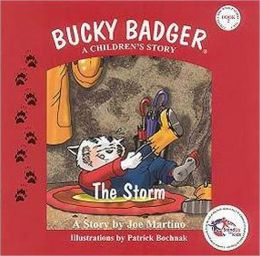 Bucky Badger A Children's Story: The Storm (Book Two)
