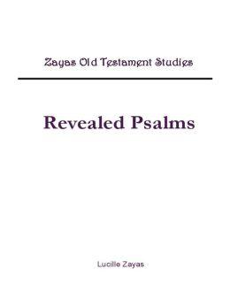 Revealed Psalms: Zayas Old Testament Studies